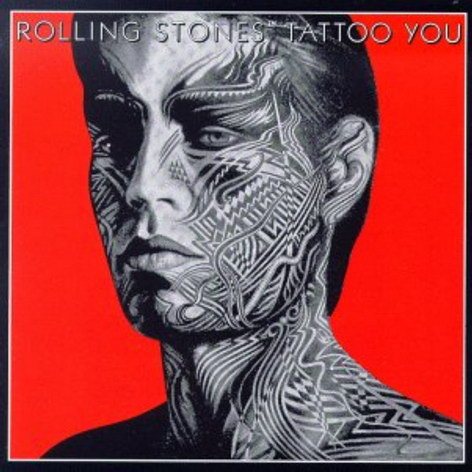 The rolling stones : Tattoo you, Front Back. The rolling stones