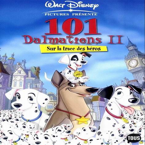 Les 101 Dalmatiens 2 Sur La Trace Des Heros Quel Film Pour